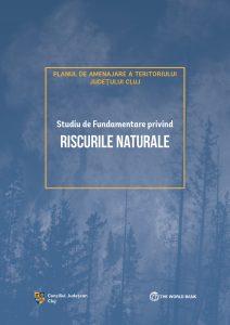 8. Studiul de Fundamentare privind riscurile naturale